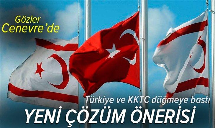 Son dakika | Türkiye ve KKTC'den yeni çözüm önerisi! Gözler Cenevre'de