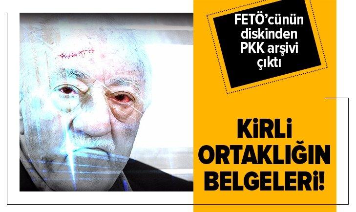 FETÖ ile PKK ortaklığı belgelendi!