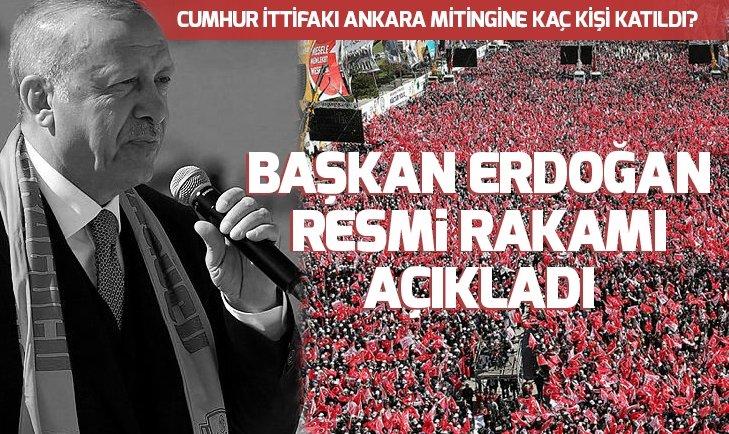 Son dakika! Cumhur İttifakının Ankara mitingine kaç kişi katıldı? Başkan Erdoğan açıkladı