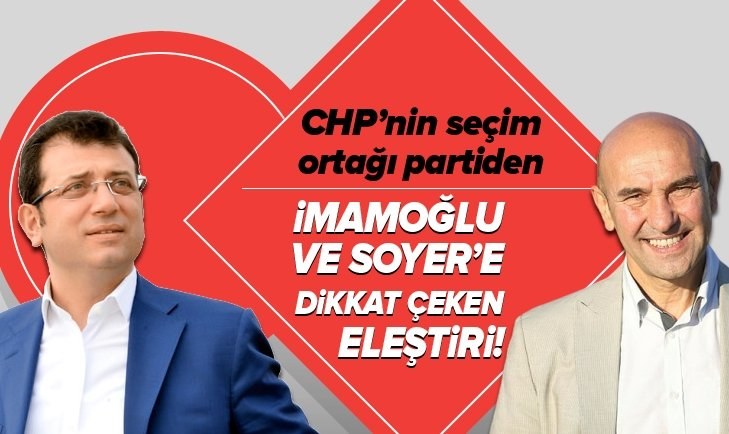 İYİ PARTİ'DEN İMAMOĞLU VE SOYER TEPKİ!