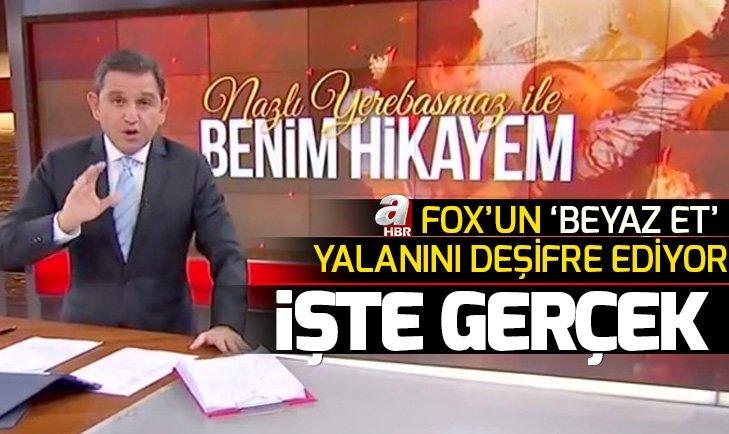 A HABER, FOX'UN YALANINI DEŞİFRE EDİYOR