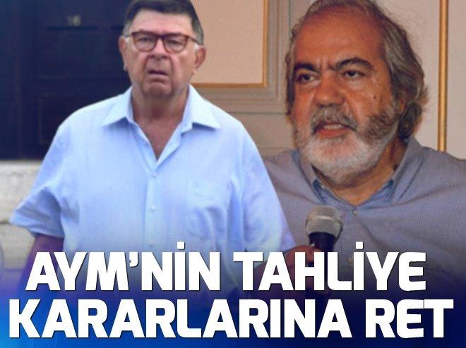 AYM'NİN TAHLİYE KARARLARINA RET