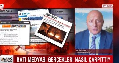 Batı basının Gezi kalkışmasını neden destekledi? Gerçekleri nasıl çarpıttı?