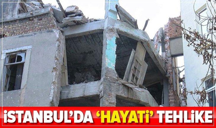 İSTANBUL'DA 'HAYATİ' TEHLİKE