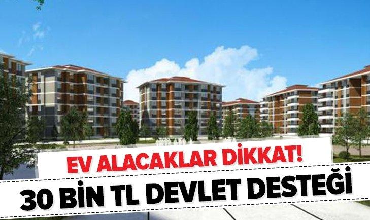 EV ALANA 30 BİN TL DEVLET DESTEĞİ!