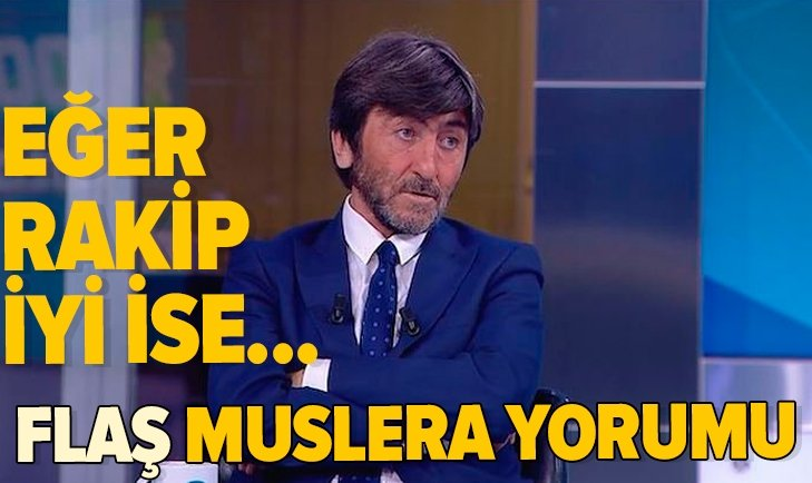 RIDVAN DİLMEN'DEN FLAŞ FERNANDO MUSLERA YORUMU