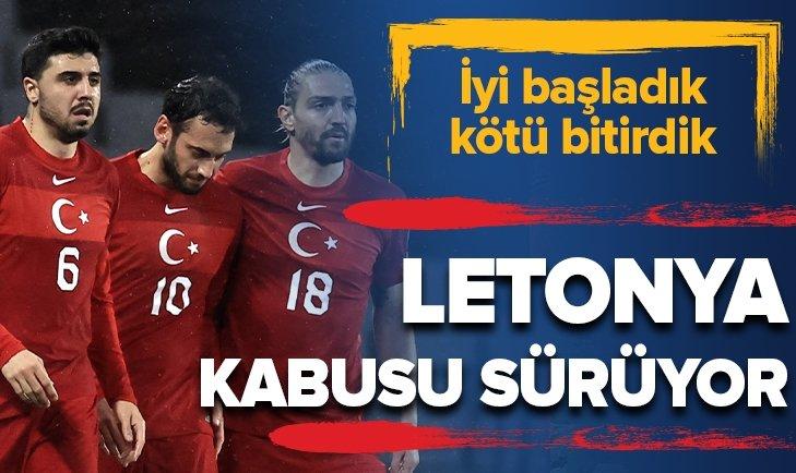 Letonya kabusu sürüyor! Türkiye 3-3 Letonya MAÇ SONUCU-ÖZET