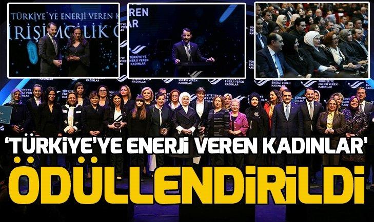 'TÜRKİYE'YE ENERJİ VEREN KADINLAR' ÖDÜLLENDİRİLDİ