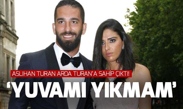 """ASLIHAN DOĞAN TURAN ARDA TURAN'A SAHİP ÇIKTI! """"YUVAMI YIKMAM"""""""