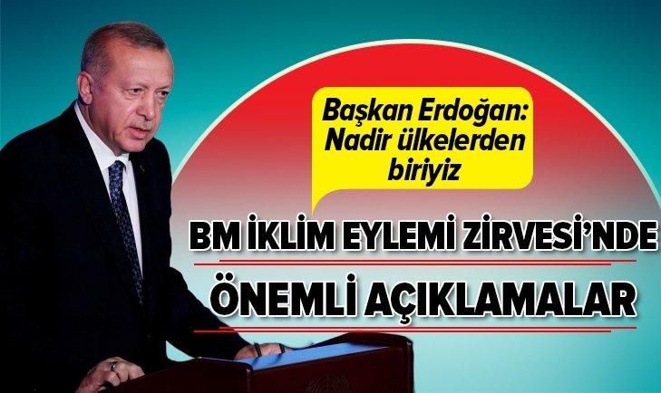 Başkan Erdoğan, BM İklim Eylemi Zirvesi'nde açıklamalarda bulundu