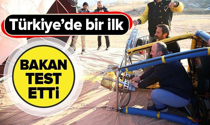 TÜRKİYE'DE BİR İLK! BAKAN TEST ETTİ