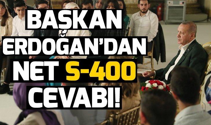 Başkan Erdoğandan S-400 açıklaması