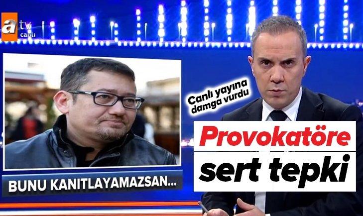 PROVOKATÖR SERDAR AKİNAN'A ÇOK SERT TEPKİ!