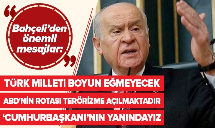 DEVLET BAHÇELİ'DEN NET MESAJLAR!