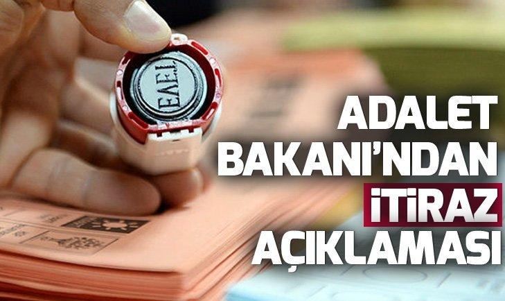 Son dakika: Adalet Bakanı Gül'den seçim sonuçlarına yapılan itirazlarla ilgili açıklama