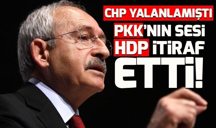 İttifakı CHP sakladı! PKK'nın sesi HDP itiraf etti!