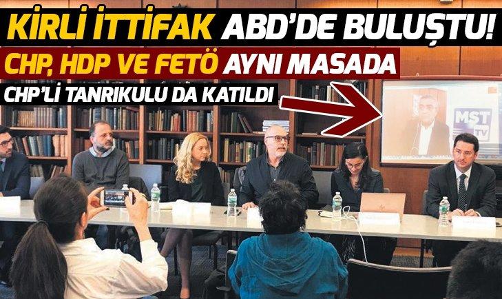 Kirli ittifak ABD'de buluştu! CHP, HDP ve FETÖ aynı masada!