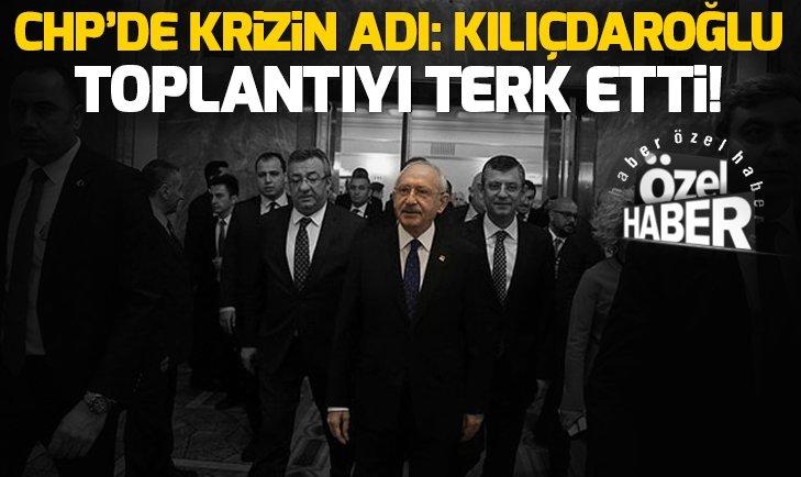 CHP paramparça! Kılıçdaroğlu toplantıyı terk etti