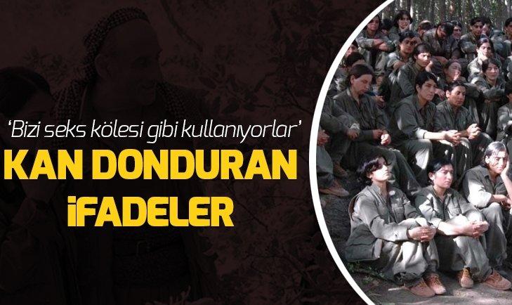 KADIN TERÖRİSTLERİN İFADELERİ KAN DONDURDU!