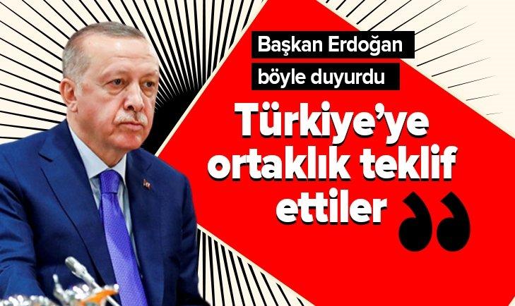 ERDOĞAN AÇIKLADI! TÜRKİYE'YE ORTAKLIK TEKLİF ETTİLER