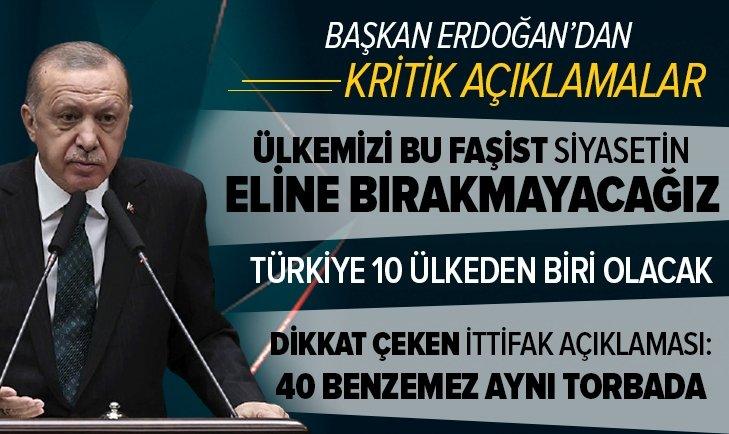 Başkan Erdoğan: Türkiye 10 ülkeden biri olacak