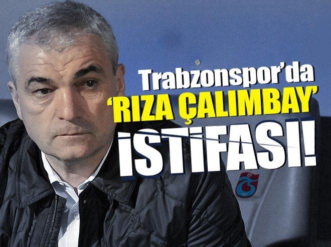 Trabzonspor'da Rıza Çalımbay istifası