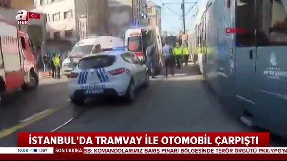 Beyoğlu'nda feci kaza! Tramvayla otomobil çarpıştı