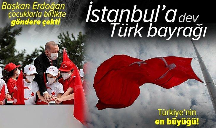 Son dakika: Dev bayrak göndere çekildi! Başkan Erdoğan'dan Çamlıca Tepesi'ndeki törende önemli açıklamalar