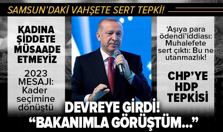 Başkan Erdoğan'dan Samsun'daki vahşete tepki!