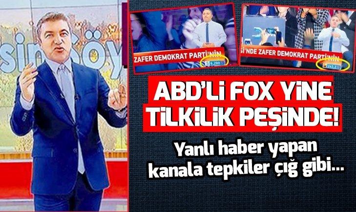 ABDli FOX TV yine tilkilik peşinde!