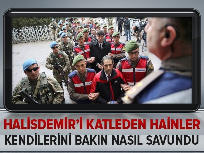ÖMER HALİSDEMİR'İ KATLEDEN HAİNLER KENDİLERİNİ BAKIN NASIL SAVUNDU!