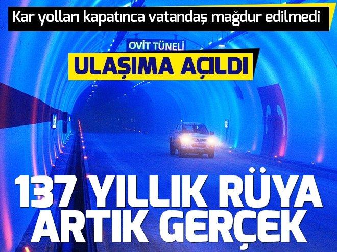 137 yıllık rüya gerçek oldu! Ovit Tüneli ulaşıma açıldı