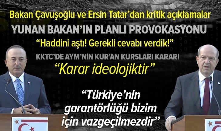Son dakika: Dışişleri Bakanı Mevlüt Çavuşoğlu ve KKTC Cumhurbaşkanı Ersin Tatar'dan kritik açıklamalar