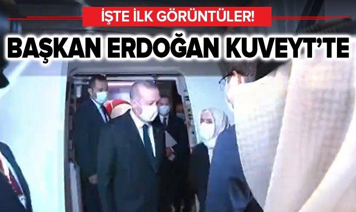 Son dakika: Başkan Erdoğan Kuveyt'te! İşte ilk görüntüler