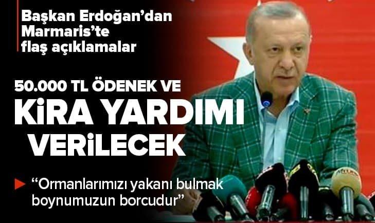 Son dakika: Başkan Erdoğan'dan Marmaris'te flaş açıklamalar | Yangın felaketinden etkilenenlere 50.000 TL destek sağlanacak