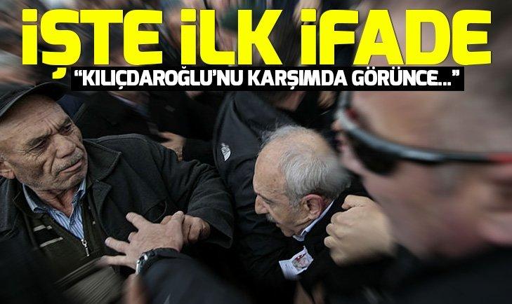 İşte Kılıçdaroğlu'na yumruk atan Osman Sarıgün'ün ifadesi