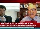 Gezi Parkı Davasında karar çıktı! Avukat Yasin Şamlı A Haber canlı yayınında kararı değerlendirdi |Video
