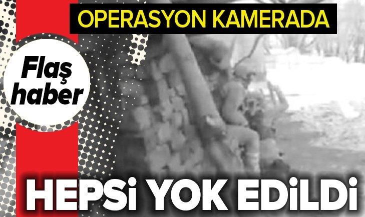 OPERASYON KAMERADA! TERÖRİSTLER BÖYLE YOK EDİLDİ