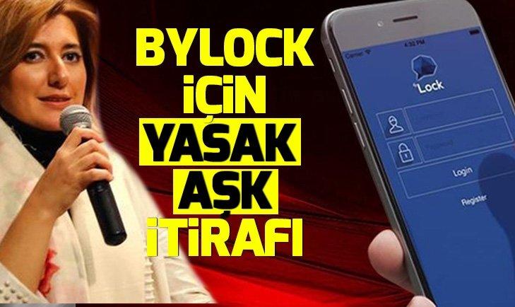 FETÖ sanığı Burcu Kalkan Oğuztürk'ten ByLock için 'yasak aşk' itirafı