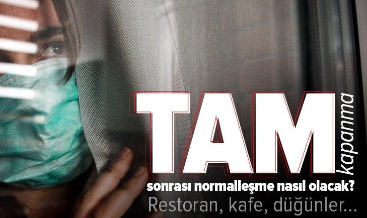 Türkiye'nin normalleşme planı! 17 Mayıs sonrası normalleşme nasıl olacak? Restoran ve kafeler açılacak mı? Düğünler ne zaman başlayacak?