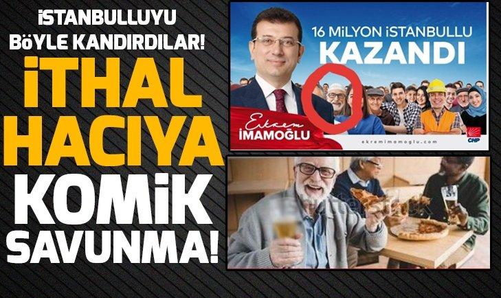 Ekrem İmamoğlu'nun posterinde çalıntı çıkan 'Hacı' yalanının ardından skandal açıklama