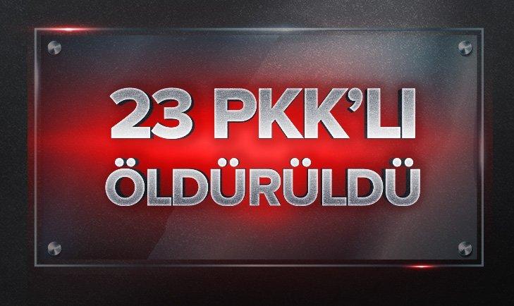 İÇİŞLERİ: 23 PKK'LI TERÖRİST ÖLDÜRÜLDÜ