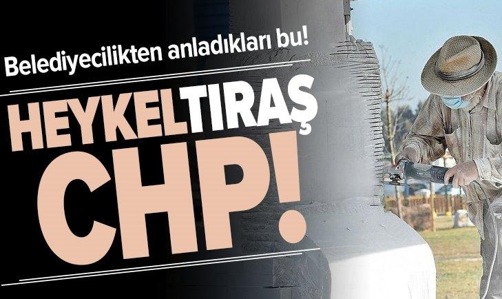 İZMİR'DE HEYKEL ÇALIŞTAYI BAŞLIYOR! CHP'NİNYEGANE HİZMETİ HEYKEL'TIRAŞ'