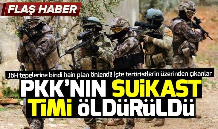 PKK'NIN SUİKAST TİMİ ÖLDÜRÜLDÜ!