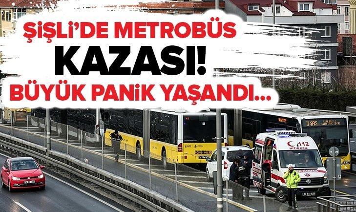 ŞİŞLİ'DE METROBÜS KAZASI!