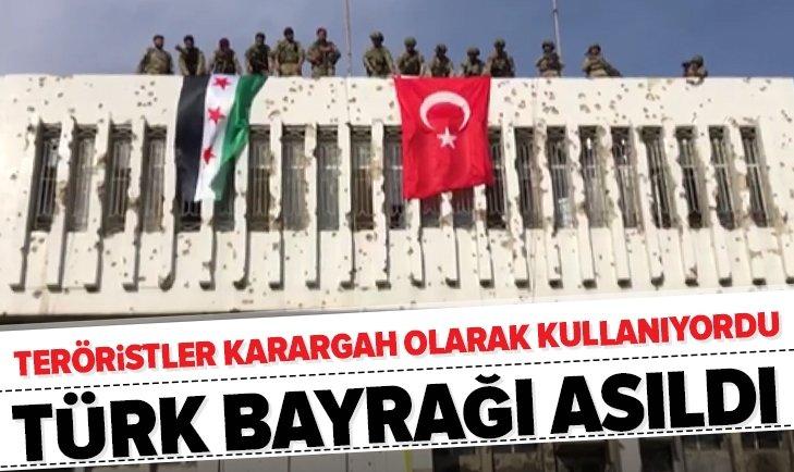 YPG'LİLERİN KARARGAH OLARAK KULLANDIĞI BİNAYA TÜRK BAYRAĞI ASILDI