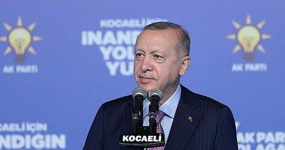 Son dakika: Başkan Erdoğan'dan Kocaeli'de önemli açıklamalar