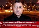 Azerbaycan-Ermenistan arasında ateşkes!