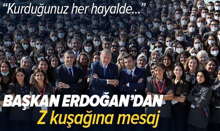 Başkan Recep Tayyip Erdoğan'dan Z kuşağı yorumu: Kurduğunuz her hayalde her projede biz yanınızdayız