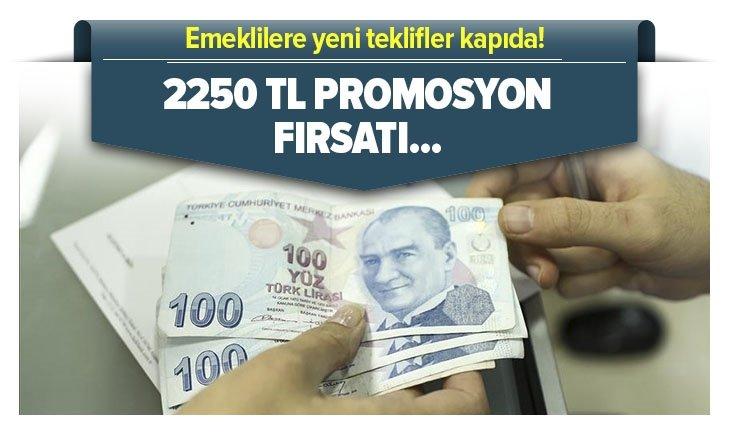 2250 TL'YE VARAN NAKİT ÖDEME FIRSATI!